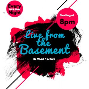Live from the basement - Oct 12 - Dj Millz Dj Cuee