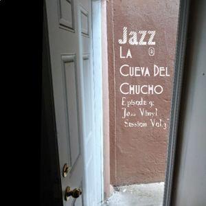 Jazz En La Cueva Del Chucho - Episode 9 (Jazz Vinyl Session Vol.3)