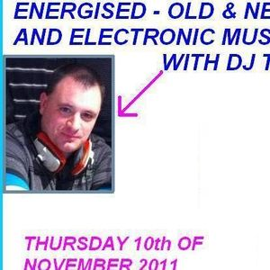 Energised - Old & New Dance & Electronic Music With DJ Tim - 10/11/11 - Part 2