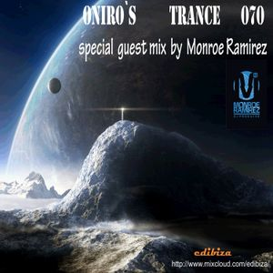 ONIRO´S TRANCE 70 MONROE RAMIREZ GUEST  MIX