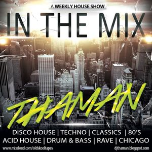 ThaMan - In The Mix Episode 039 (Funky House)