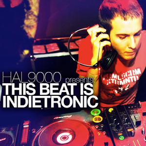THIS BEAT IS INDIETRONIC! (II)