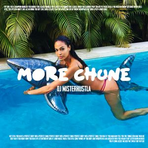 More Chune (Dancehall, Afrobeat, Latin only)