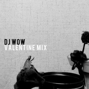 DJ Wow - Valentine Mix