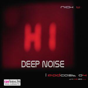 Deep Noise Podcast 04 Part 1