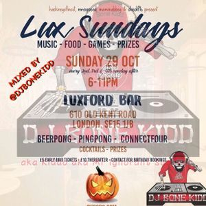 Lux Sundays Mixed by @DJBoneKidd