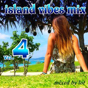 Island vibes mix vol.4
