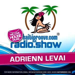 Adrienn Levai DJ Set 03-2017 (Haiti Groove Radioshow)