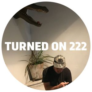 Turned On 222: Lone, Man Power, Fred P & SMBD, Chateau Flight, Jamie Trench
