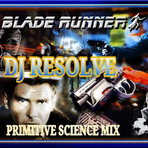 BLADE RUNNER - DJ RESOLVE 2013