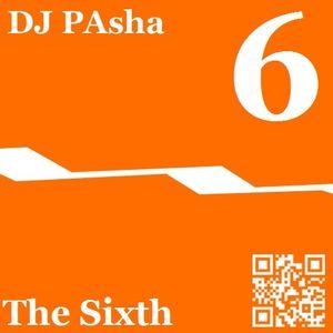 The Sixth - Mix by DJ Pasha (07.2012)