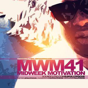 FULLYFOCUS Presents MIDWEEK MOTIVATION 41 #PoolPartyMix