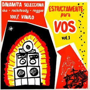 Dinamita selecciona: Ska, Rocksteady y Reggae - Estrictamente Para Vos - Vol.1