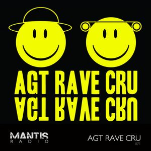 Mantis Radio 071 + AGT Rave Cru
