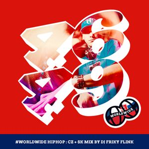 WorldWide HipHop: CZ+SK Mix by DJ Friky Flink
