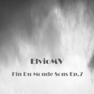 Fin Du Monde Sons Ep.7   ElvioMV