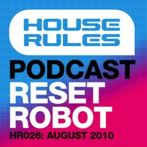 House Rules 026: Reset Robot - August 2010