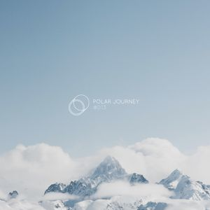 Polar Journey #013 [Atmospheric ambient mix]