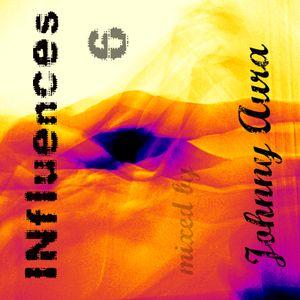 INfluences 6 mixed by Johnny Aura