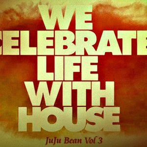 """Gigi aka """"JuJu Bean"""" House V3"""