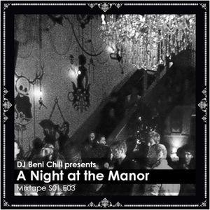Beni Chill - A Night at the Manor S01.E03