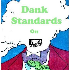 Dank Standards Radio Show #12