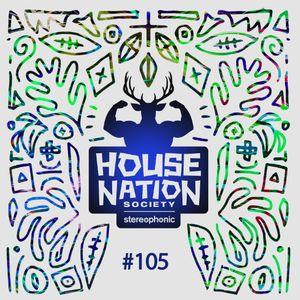 House Nation Society #105