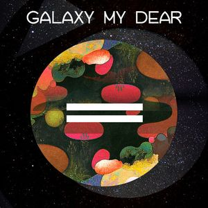 13 Moon Cycle Mixes - Galaxy My Dear (Planetary Moon)