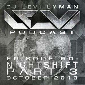 Episode 50: Nightshift Part 3 (October 2013)