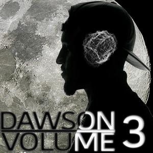 Dawson: VOLUME III ● April 2015 Mix