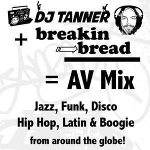 AV Mix - DJ Tanner