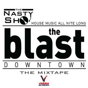 The Blast Downtown The Mixtape