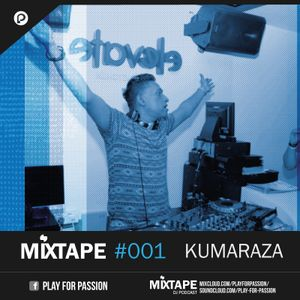 MIXTAPES 001 (Part 1) with Kumaraza Placebo