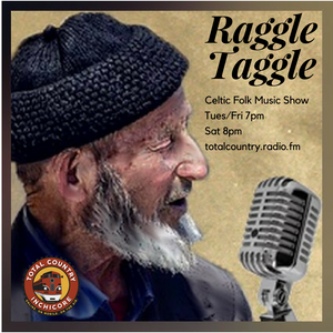 Raggle Taggle's #022 Folk Show Podcast Featuring Rare Celtic & Folkie Music From The Days Of Olde!