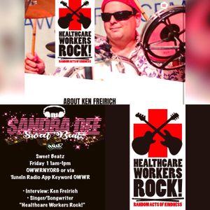 Healthcare Workers Rock: Ken Freirich Interview - 9-18-20