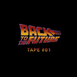 Back To The Future Tape #01
