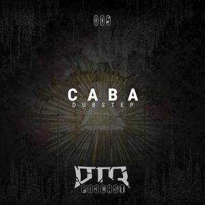 Dubtastic Podcast 005 - Caba