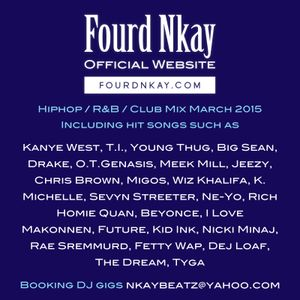 Hiphop / R&B / Club MIX MARCH 2015 by DJ Fourd Nkay