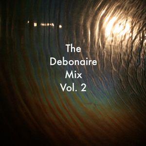 The Debonaire Mix | Vol. 02