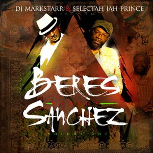 Dj Markstarr & Jah Prince: Beres versus Sanchez