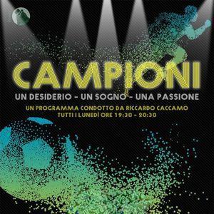 Campioni - Puntata 3 - Ospite Arianna Sacco