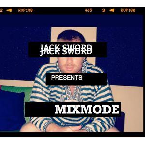Jack Sword Presents: 'MixMode' Episode #010 - October 2012