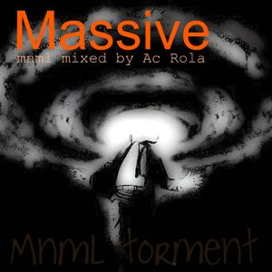 [Massive] minimal session mixed by Ac Rola ..N'joy it !!!