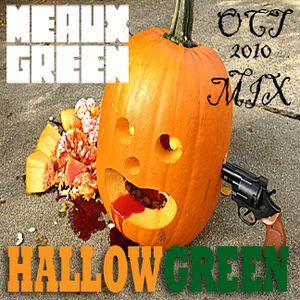 HALLOWGREEN - Meaux Green's Halloween Mix - Oct 2010