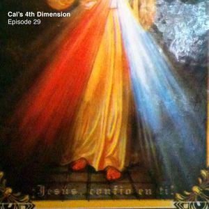 Cal's 4th Dimension: Episode 29