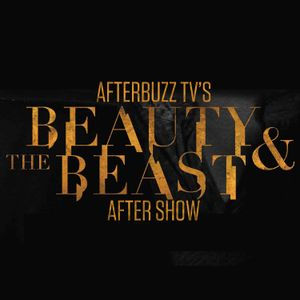 Beauty and the Beast S:4 | Austin Basis Guests on Down for the Count E:3 | AfterBuzz TV AfterShow