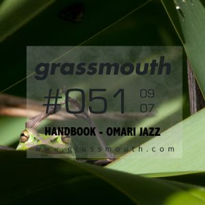 Grassmouth / 051