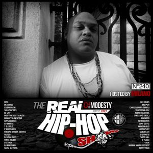 DJ MODESTY - THE REAL HIP HOP SHOW N°240 (Hosted by MILANO)