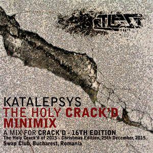Katalepsys - The Holy Crack'd Minimix