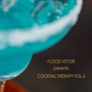 Flood Veyor - Cocktail Therapy Vol.4
